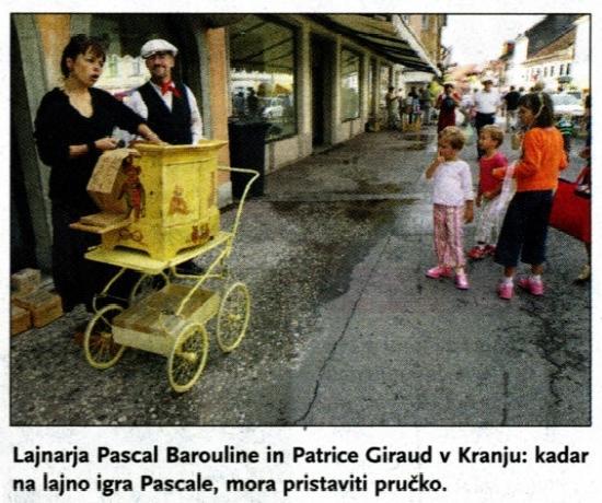 animation en chansons et à l'orgue de Barbarie en Slovénie